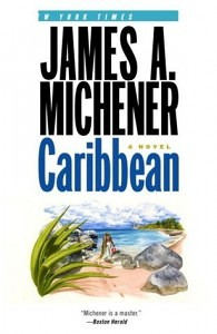 Caribbean: A Novel by James A Michener